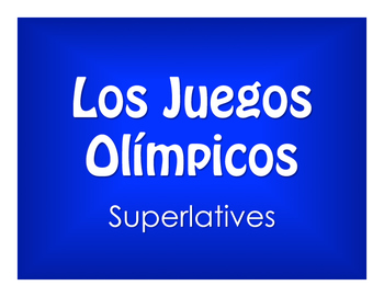 Spanish Superlatives Olympics