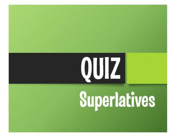 Spanish Superlatives Quiz