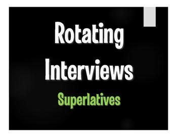 Spanish Superlatives Rotating Interviews