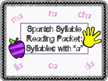 """Reading Spanish Syllables with """"a"""" Packet"""