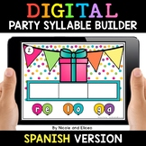 Spanish Syllable Party Word Work for Google Classroom 2 -