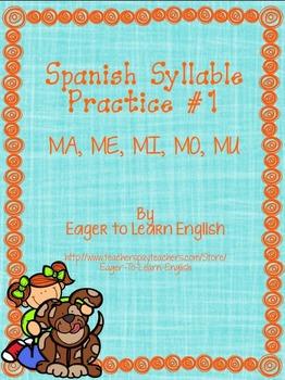 Las Sílabas (Spanish Syllable Practice) #1 - MA, ME, MI, MO, MU