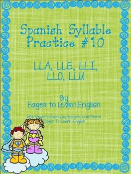 Las Sílabas (Spanish Syllable Practice) #10 - LLA, LLE, LLI, LLO, LLU