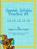 Las Sílabas (Spanish Syllable Practice) #3 - LA, LE, LI, LO, LU