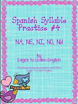 Las Sílabas (Spanish Syllable Practice) #4 - NA, NE, NI, NO, NU