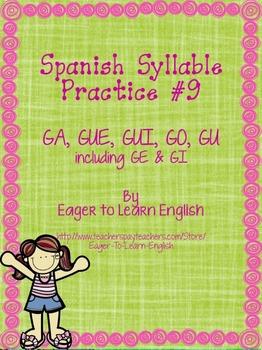 Las Sílabas (Spanish Syllables) #9 - GA, GUE, GUI, GO, GU (including GE & GI)