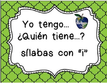 Spanish Syllables - I Have Who Has Syllables With I