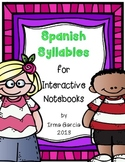Spanish Syllables for Interactive Notebooks