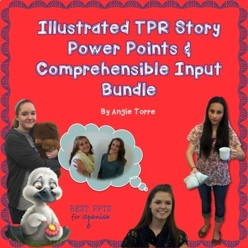Illustrated Spanish TPR Story Power Points and Comprehensible Input Bundle