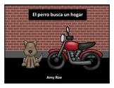 El perro busca un hogar - Spanish Picture Story