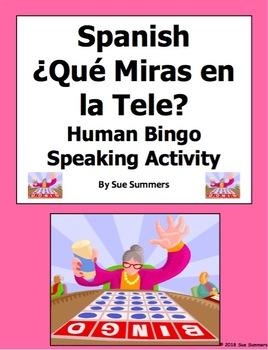 Spanish TV Program Viewing ¿Miras...? Human Bingo Game Speaking Activity