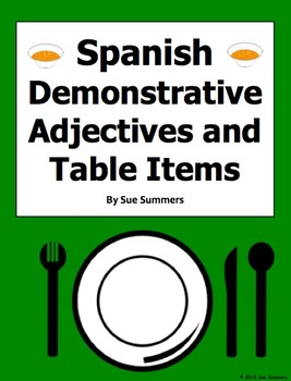 Spanish Table Items and Demonstrative Adjectives 18 Translations Worksheet