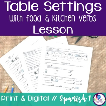 Spanish Table Settings, Food, and Kitchen Verbs Lesson