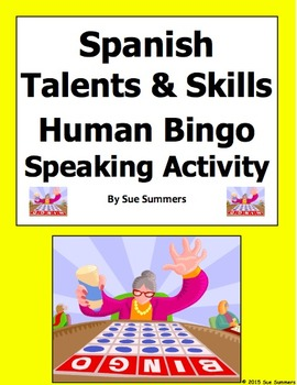 Spanish Talents and Skills Human Bingo Game Speaking Activity & Follow-Up