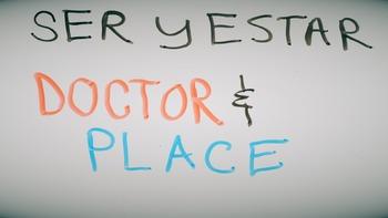 Spanish ser and estar video Doctor & Place Ser & Estar verb ~Video NO PREP