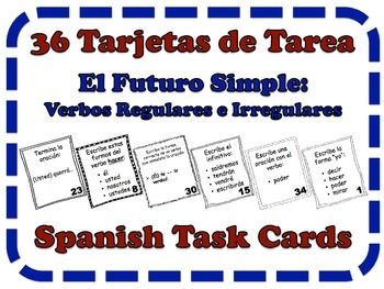 Spanish Simple Future (Regular & Irregular Verbs) Task Cards