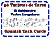 Spanish Subjunctive (Irregular Verbs) Task Cards