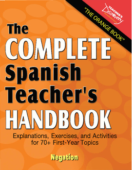 Spanish Teacher's Handbook: Negation