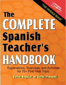 "Spanish Teacher's Handbook: Regular ""-ar"" Verbs (Present)"
