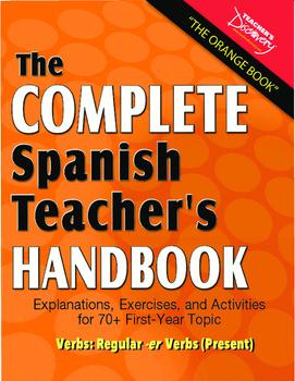 "Spanish Teacher's Handbook: Regular ""-er"" Verbs (Present)"