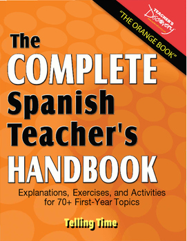 Spanish Teacher's Handbook: Telling Time