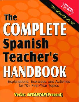 "Spanish Teacher's Handbook: The Verb ""encantar"" (Present)"