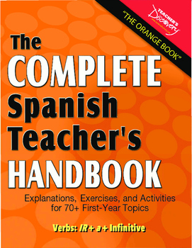 "Spanish Teacher's Handbook: The Verb ""ir"" + ""a"" + Infinitive (Present)"
