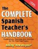 "Spanish Teacher's Handbook: Asking ""How Are You"""