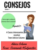 Spanish Teen Advice Column 4 Cases-Questions- Commands-Level 2