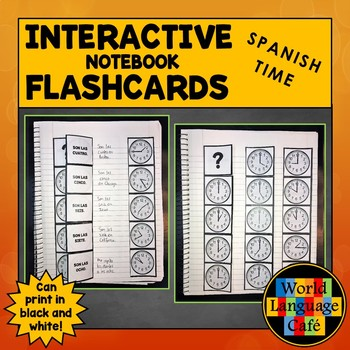 Spanish Time Flashcards, Telling Time Interactive Notebook Flashcards, La hora