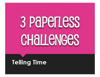 Spanish Telling Time Paperless Challenges