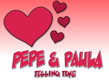 Spanish Telling Time Pepe and Paula Reading