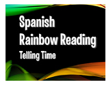 Spanish Telling Time Rainbow Reading