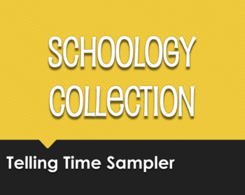Spanish Telling Time Schoology Collection Sampler