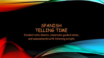 Spanish- Telling Time Vocabulary and Assessment Bundle