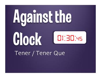 Spanish Tener Against the Clock