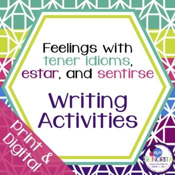 Spanish Tener, Estar, & Sentirse Writing Activities