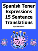 Spanish Tener Expressions 15 Translations and 6 Image IDs Worksheet
