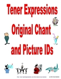 Spanish Tener Expressions Chant & Picture IDs
