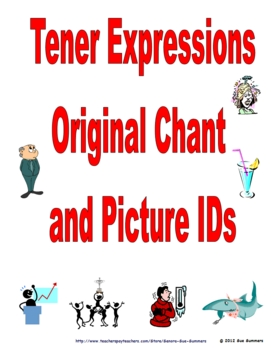 Spanish Tener Expressions Chant and Picture IDs / Tener Idioms