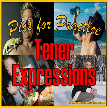Spanish Tener Expressions Pics for Practice Powerpoint