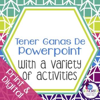 Spanish Tener Ganas de Powerpoint