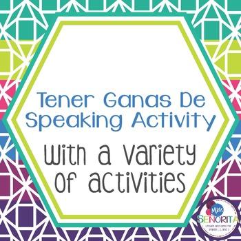 Spanish Tener Ganas de Speaking Activity