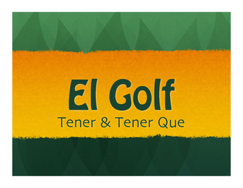 Spanish Tener Golf