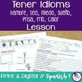 Spanish Tener Idioms Lesson - sed, hambre, prisa, miedo, sueño, calor, frío