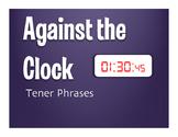 Spanish Tener Phrases Against the Clock