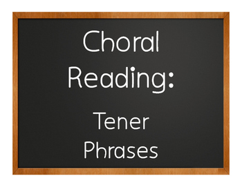 Spanish Tener Phrases Choral Reading