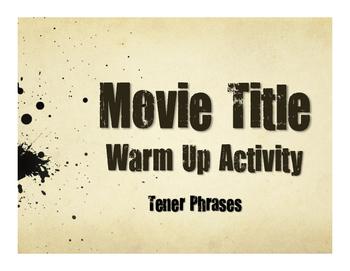 Spanish Tener Phrases Movie Titles
