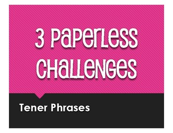 Spanish Tener Phrases Paperless Challenges
