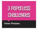 Spanish Tener Phrases Paperless Challenges